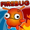 As the Firebug, get to the end of each level before it burns away.